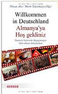 """""""Türkeistämmige sind die Stiefkinder der Republik"""", in: Willkommen in Deutschland"""